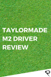 taylormade m2 driver review main image