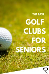 best golf clubs for seniors main image