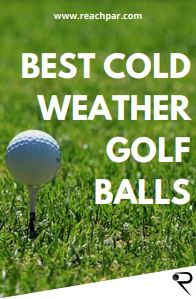 8 Best Golf Balls For Cold Weather in Winter [2021 Top Picks]