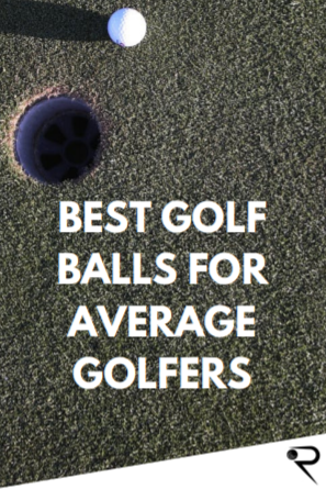 What Are The Best Golf Balls For Average Golfers & Mid Handicappers? [2021 Reviews]