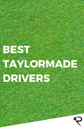 best taylormade drivers ever main image